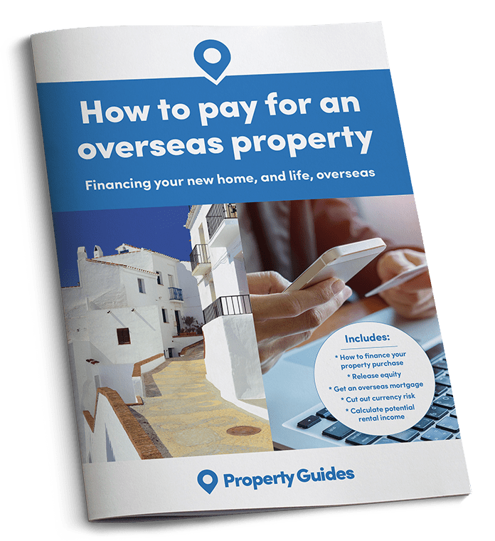 How to pay for a property abroad
